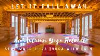 Let it Fall Away: Autumn Equinox Yoga Retreat retreat in Norfolk - photo 0