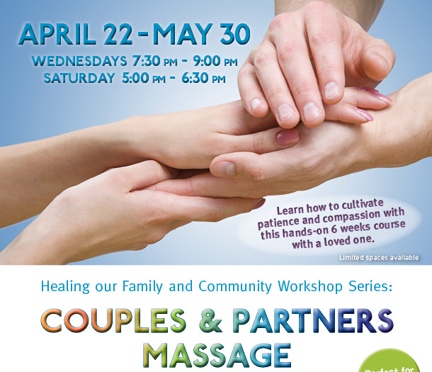 Healing Our Family and Community Workshop Series: Couples & Partners Massage