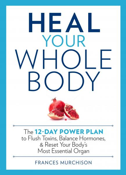 Heal Your Whole Body: Detox Reading + Book Signing