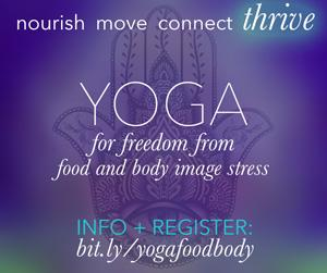 Yoga for Freedom from Food And Body Image Stress