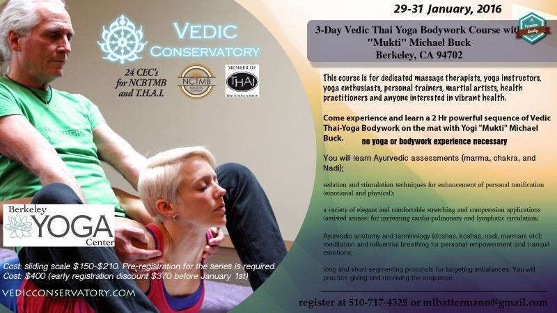 3 day Vedic Thai Yoga Massage in Berkeley Yoga