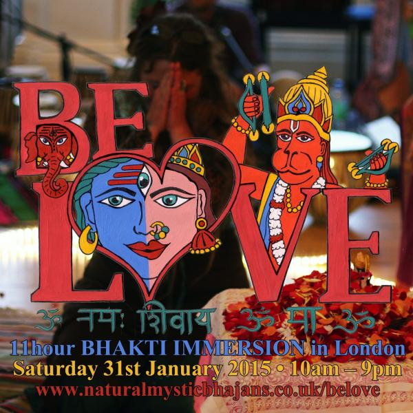 BE LOVE: 11hour Bhakti Immersion