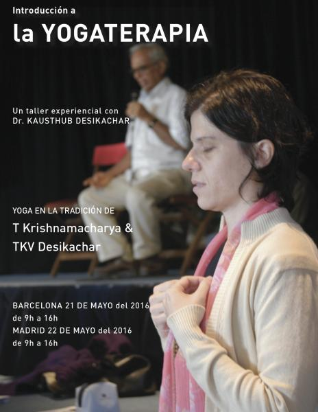 THE ESSENCE OF YOGA THERAPY with K. DESIKACHAR