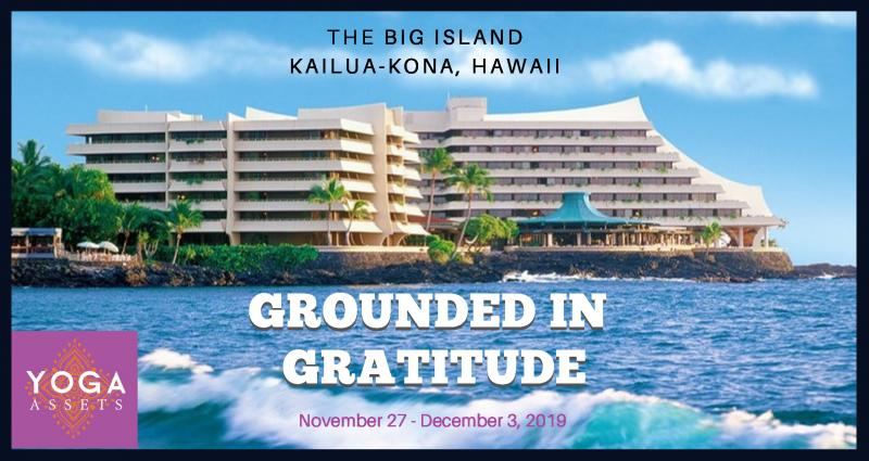 Grounded in Gratitude...on the Big Island!