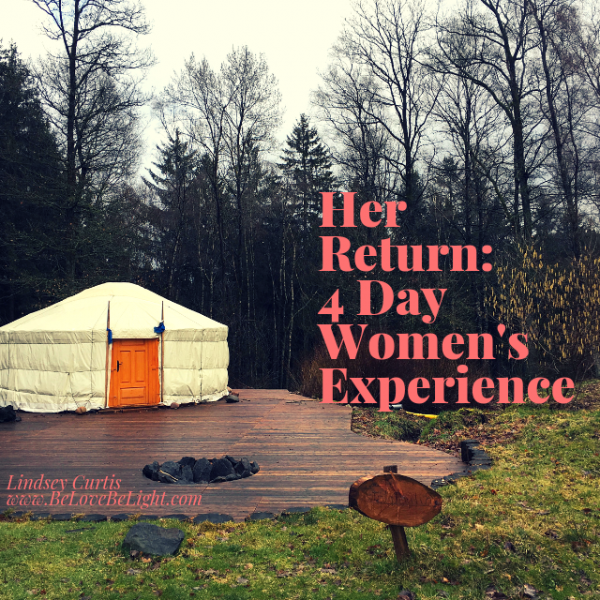 Her Return : 4 Day Women's Experience