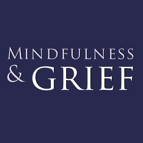 Mindfulness & Grief Group: 8 Weeks